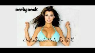♥♫ IndaBlackHole & LMFAO Party Rock Anthem & Bob Sinclair Rock This Party 2011 ♫♥