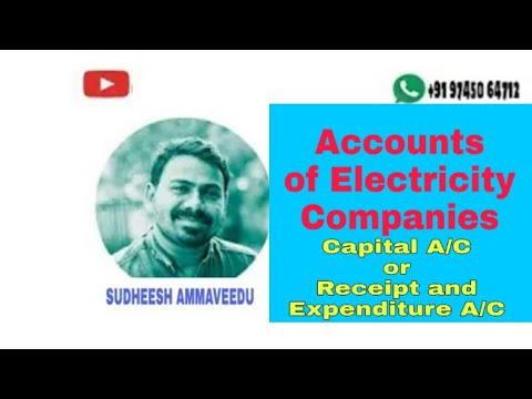 SMA. .. Sudheesh Master's Academy.... Accounts of Electricity companies , Capital Account