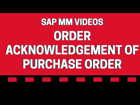 Order Acknowledgement of Purchase Order - SAP MM videos