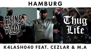 "K4lash040 feat. Cezlar & M.A - Black Mamba - Thug Life - Meine Stadt ""Hamburg"" - Black Mamba"