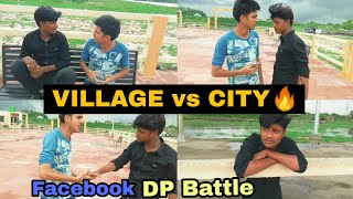 [VILLAGE vs CITY]FACEBOOK DP BATTLE ] ROUND 2 PAGALWORLD  