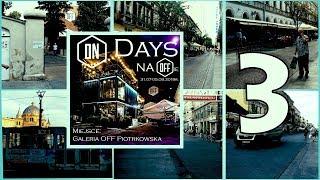 #ONDays #OFFPiotrkowska | Day 3