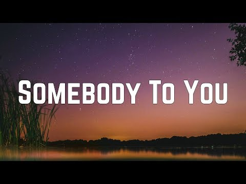The Vamps - Somebody To You Ft. Demi Lovato (Lyrics)