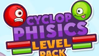 Cyclop Physics Level Pack Level1-25 Walkthrough