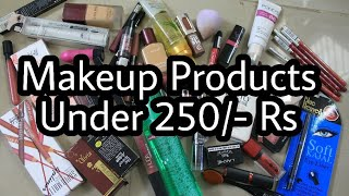 Updated : Makeup Products Under 250/- | Tools Included | Affordable/ Budget Makeup In India