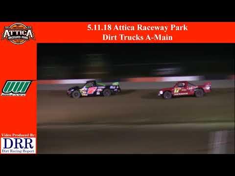 5.11.18 Attica Raceway Park Dirt Trucks A-Main