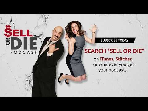 Sell or Die Podcast: The one critical element to learning ANYTHING