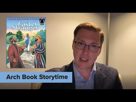 The Easter Stranger | Arch Book storytime with Matt Bergholt