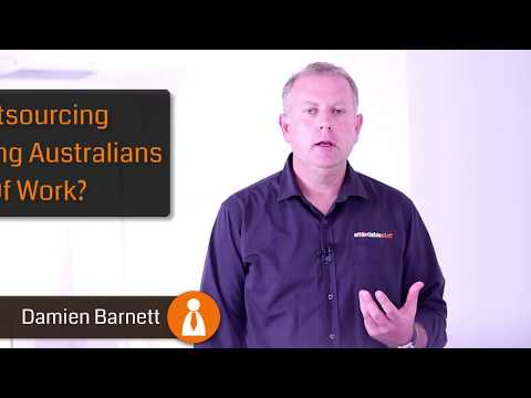 Is Outsourcing Putting Australians Out Of Work?