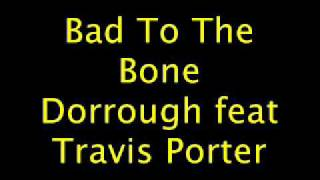 Watch Dorrough Bad To The Bone video