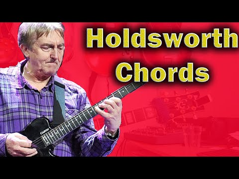 Allan Holdsworth Chords - Voicings and Inversions