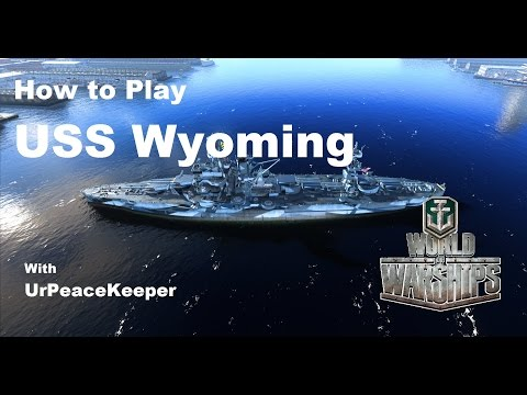 How To Play The USS Wyoming In World Of Warships (Redux)