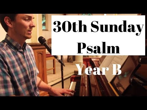 R&A Psalm for the 30th Sunday | October 28 2018 | Respond and Acclaim