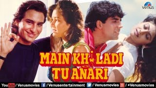 Main Khiladi Tu Anari - Best Bollywood Movie | Akshay Kumar | Saif Ali Khan | Shilpa Shetty