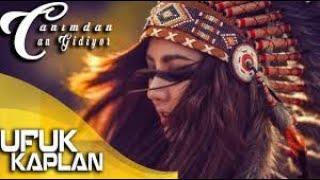 UFUK KAPLAN - CANIMDAN CAN GİDİYOR   (PlaySoundMusic) 2019