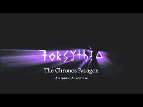 Forsythia - The Chronos Paragon, Chapter 2 - Turnabout