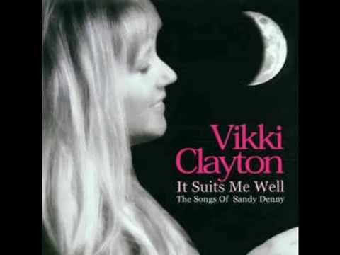 Vikki Clayton sings Sandy Denny  -  Who knows where the time goes