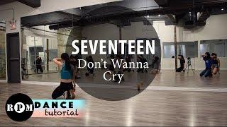 """SEVENTEEN """"Don't Wanna Cry"""" Dance Tutorial (1st & 2nd Chorus)"""