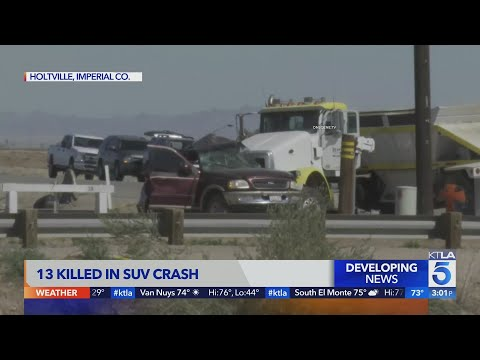 13 dead after SUV with 25 occupants collides with big rig in Imperial County - KTLA 5