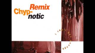 Chyp-Notic - I Can