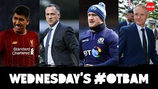 LIVE: OTB AM | Ireland in Japan, Andy Dunne, Liverpool's deja blue, Champions League, Neale Fenn |