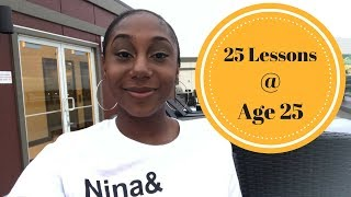 25 lessons I've learned at Age 25
