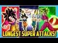 TOP LONGEST SUPER ATTACKS IN DOKKAN BATTLE!   Dokkan Battle List