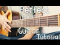 Perfect Ed Sheeran Guitar Tutorial // Perfect by Ed Sheeran Guitar Lesson!