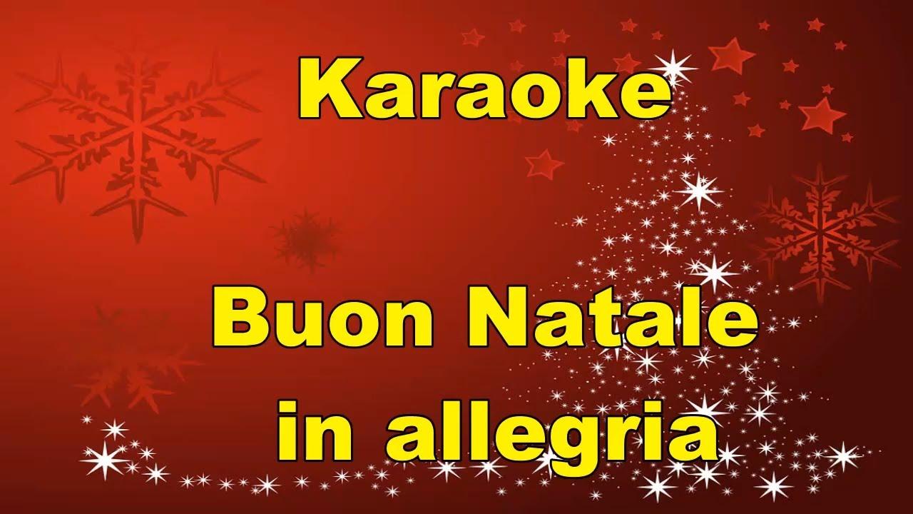 Buon Natale Karaoke.Karaoke Buon Natale In Allegria Con Testo Canzoni Di Natale