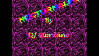 DJ Giordano - NocturnaLife - Travel With The Trance-Electro (Original track)