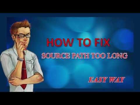 How to fix Source Path Too Long