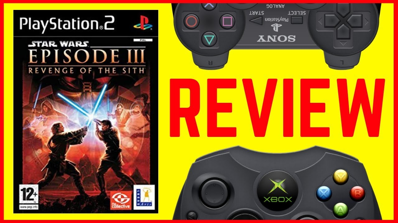 Review Star Wars Episode Iii Revenge Of The Sith Ps2 Xbox Youtube