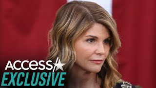 Why Lori Loughlin 'Really' Needs To Testify In College Admissions Scandal (EXCLUSIVE)