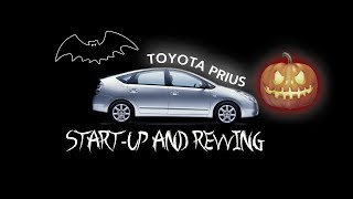 2005 💀 Toyota Prius 👻  Start-up 🦇 and revving 🎃