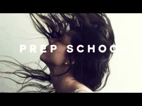 PREP SCHOOL - COME AS YOU ARE
