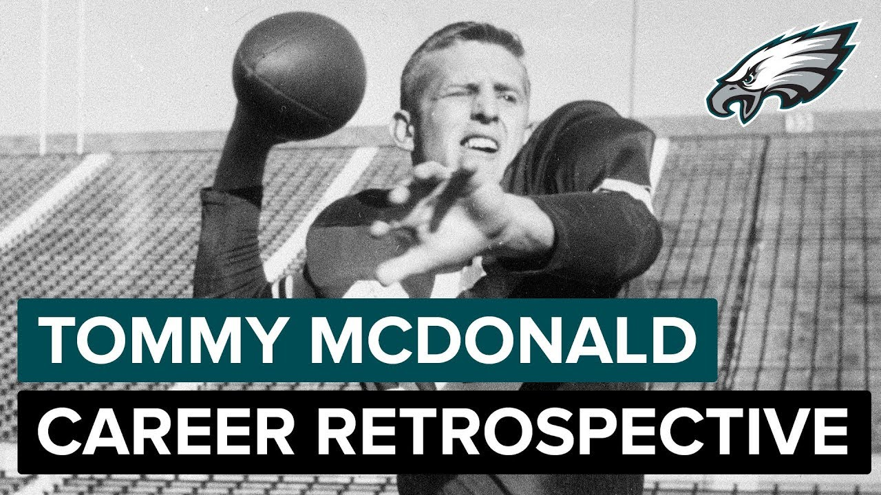 057d034b157 Tommy McDonald Career Retrospective In His Own Words