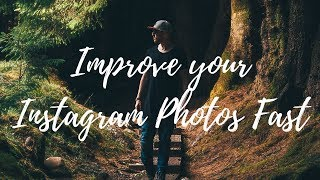 3 Tips to IMPROVE Your Instagram Photos FAST