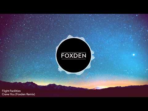 Crave You Foxden Remix