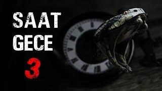Saat Gece Üç | En İyi Korku Hikayeleri