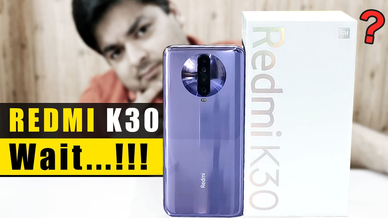 Redmi K30 Unboxing & Quick Review | DONT BUY BEFORE WATCHING THIS VIDEO