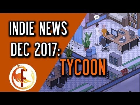 Indie Game News: Tycoon and Business Management Indie Games - December 2017