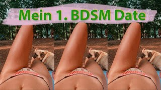 Woher weiß man ob man BDSM mag? Durch ausprobieren! Hier also meine Erfahrungen im Single Vlog 13