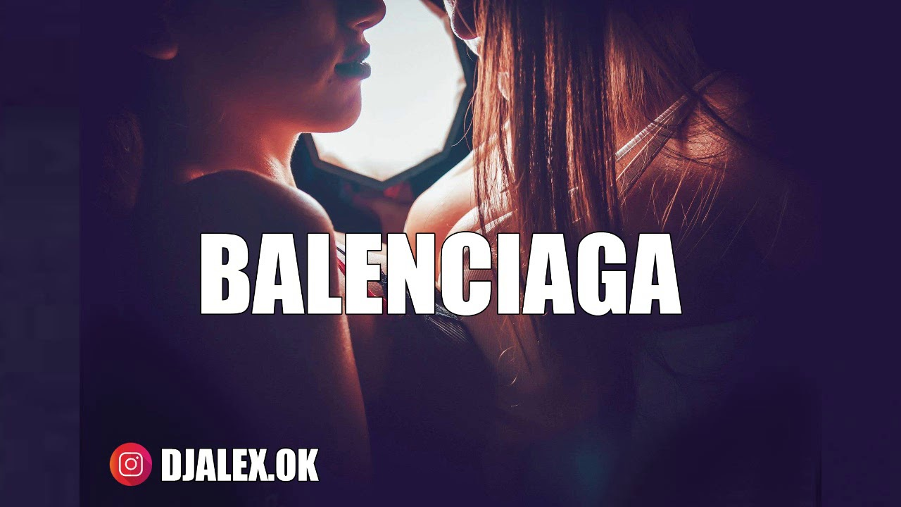 BALENCIAGA - OZUNA ✘ EL DOMINIO ✘ DJ ALEX [REMIX 2018]