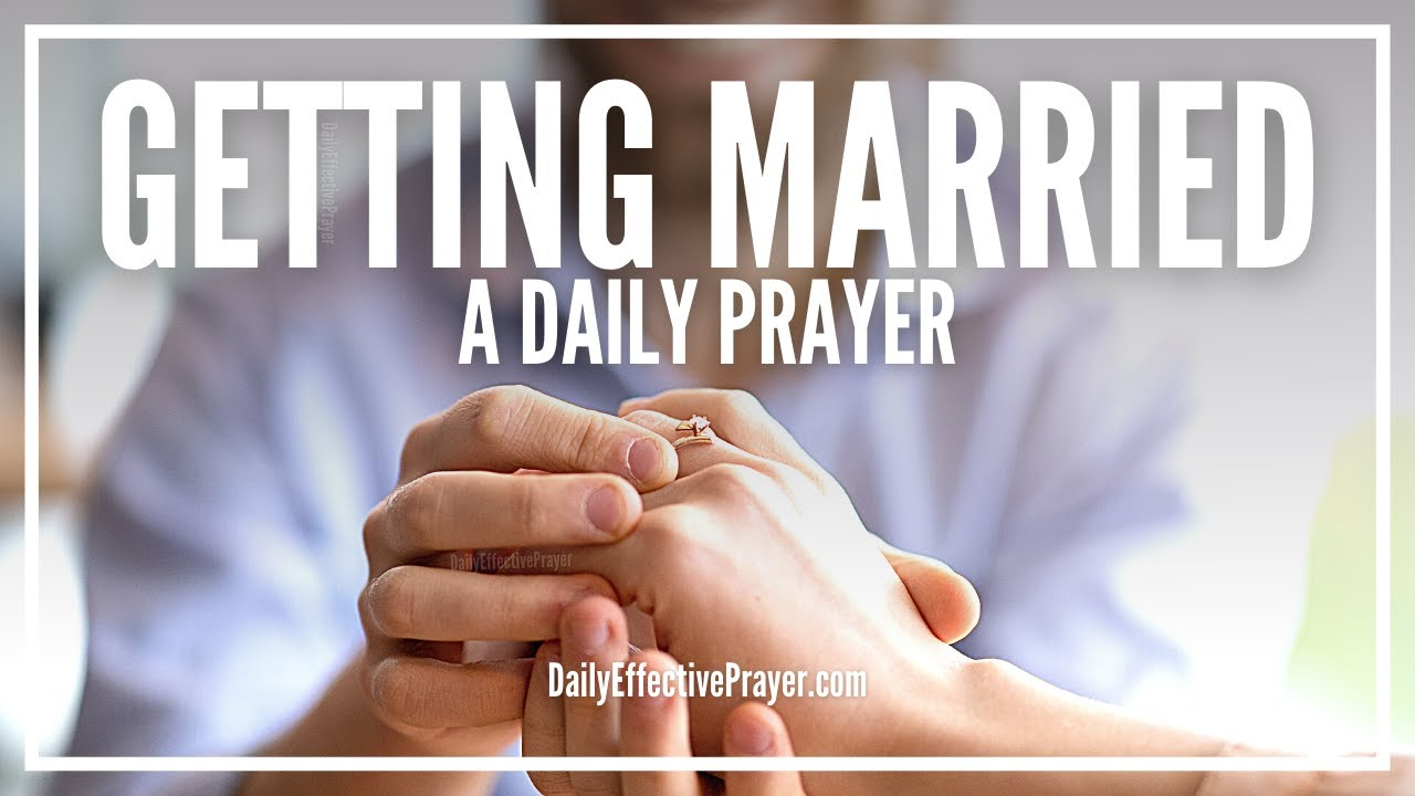 Prayer For Getting Married | Right Person, Right Time