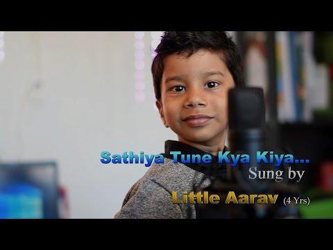 Saathiya Tune Kya Kiya - By Aarav (4Yrs)