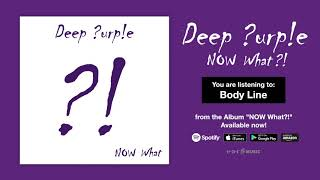 "Deep Purple ""Body Line"" Official Full Song Stream - Album NOW What?! OUT NOW!"