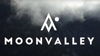 Moonvalley - The Story