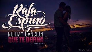 Rafa Espino - No hay canción que te defina (Lyric Vídeo)