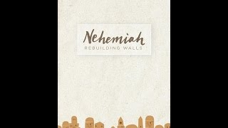 Drawing Near to God Online Education - Nehemiah - Lesson One