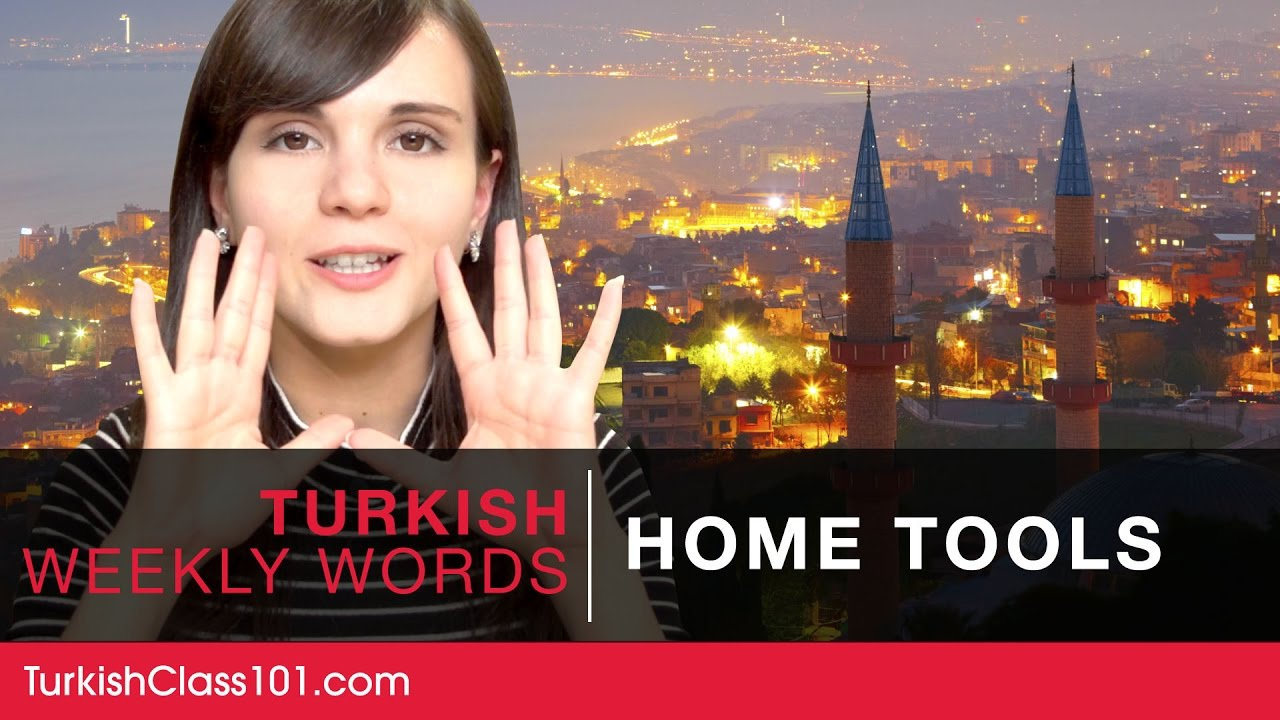 Turkish Weekly Words with Selin - Home Tools